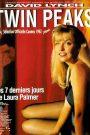 Twin Peaks – Les 7 derniers jours de Laura Palmer