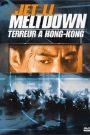 Meltdown – Terreur à Hong Kong