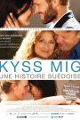Kyss Mig : une histoire suédoise